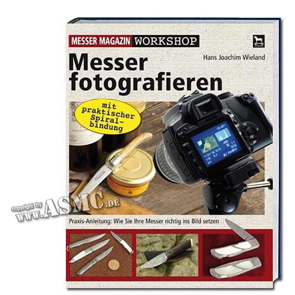 Livre Messer fotografieren wie ein Profi