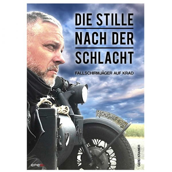 Livre Die Stille nach der Schlacht – Fallschirmjäger auf Krad