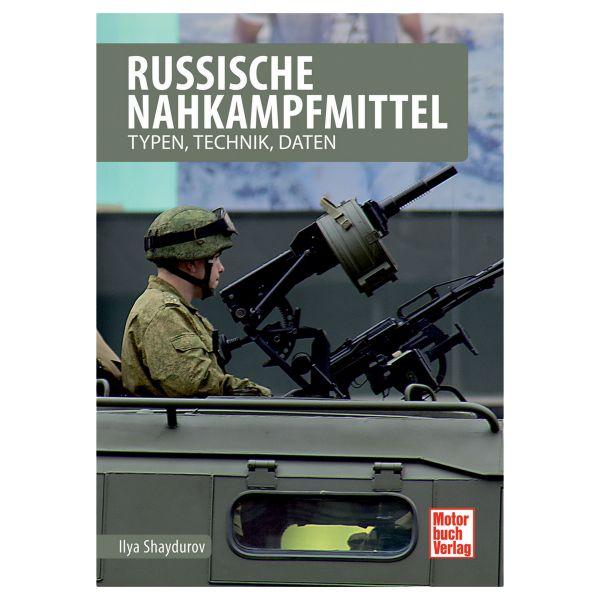 Livre Russische Nahkampfmittel – Typen Technik Daten