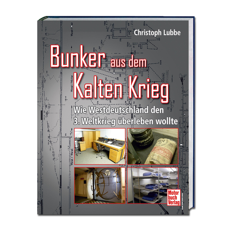 """Livre """"Bunker aus dem Kalten Krieg"""""""