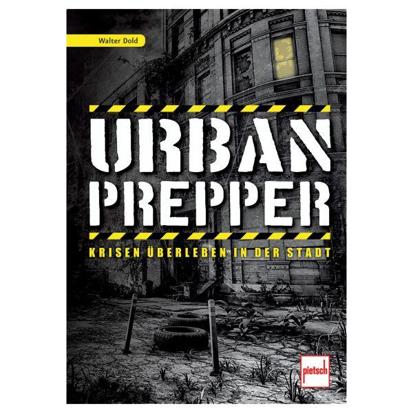Livre Urban Prepper - Krisen überleben in der Stadt