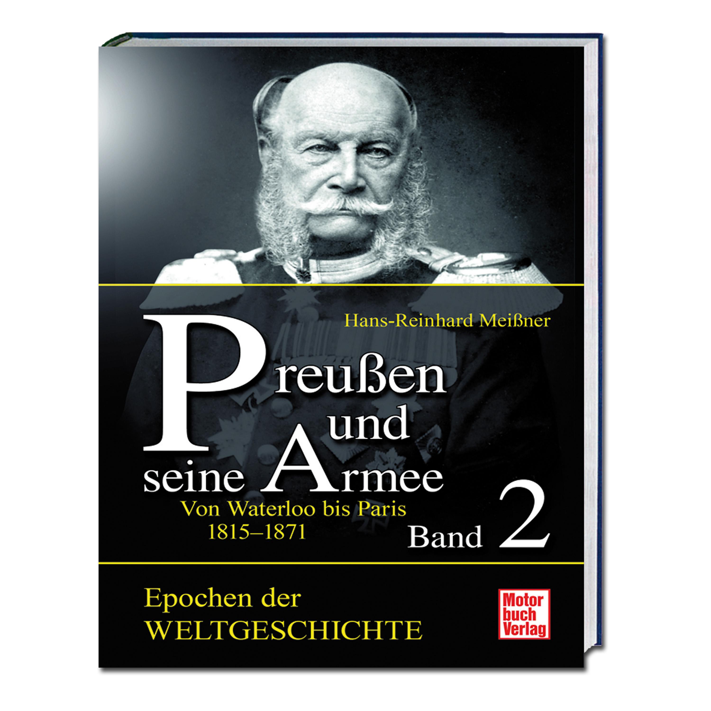 """Livre """"Preußen und seine Armee Band 2 - Von Waterloo bis Paris"""""""