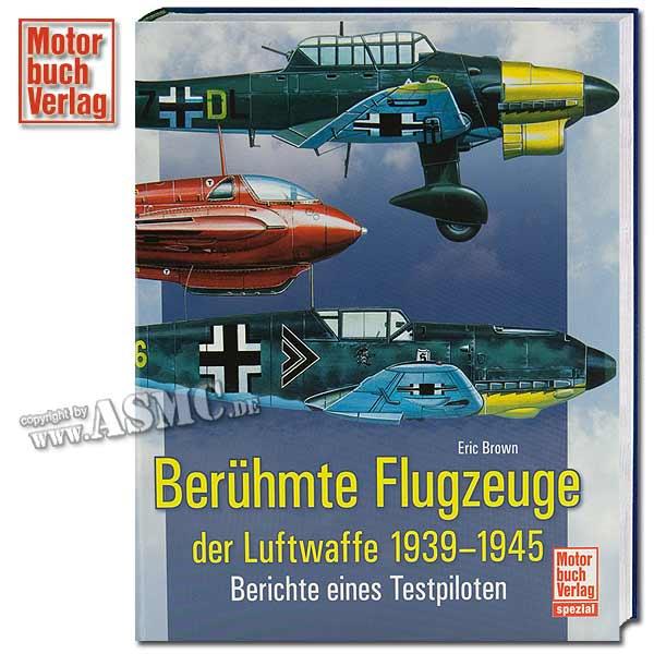 Livre Berühmte Flugzeuge der Luftwaffe 1939-1945 - Berichte eine