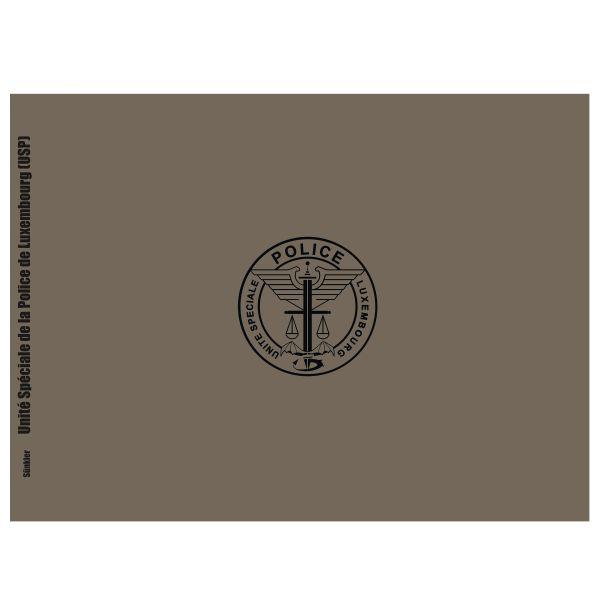 Livre USP – Unité Spéciale de la Police Grand-Ducale Lëtzebuerg