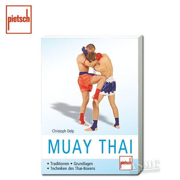 Livre Muay Thai - Traditionen/Grundlagen/Techniken des Thai-Boxe