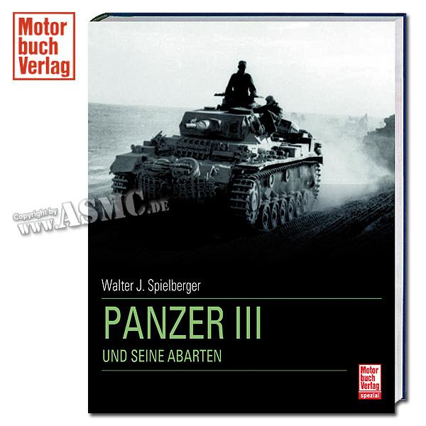 """Livre """"Panzer III und seine Abarten"""""""