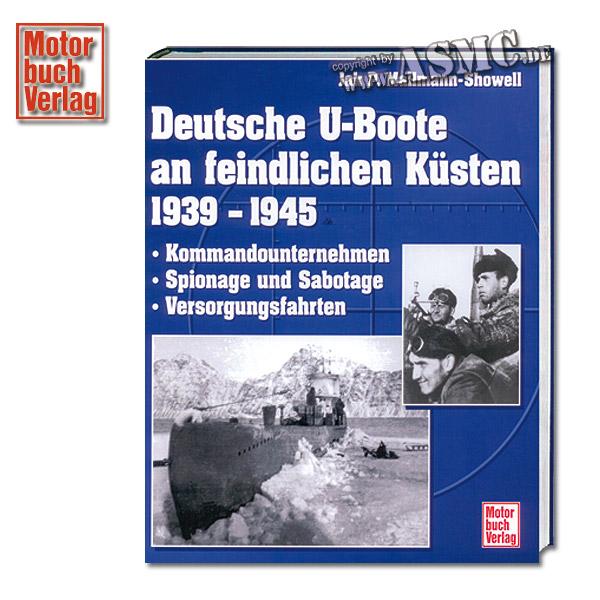 Livre Deutsche U-Boote an feindlichen Küsten 1939 - 1945