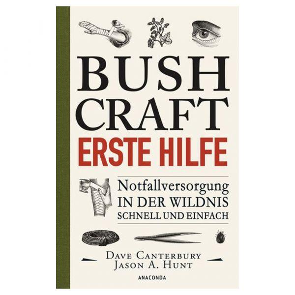 Livre Bushcraft - Erste Hilfe. Notfallversorgung in der Wildnis
