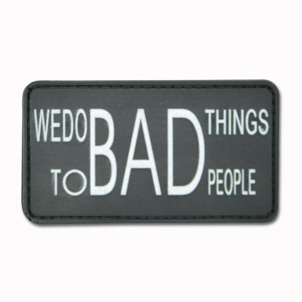 """Patch 3D """"We do bad things to bad people"""" noir"""