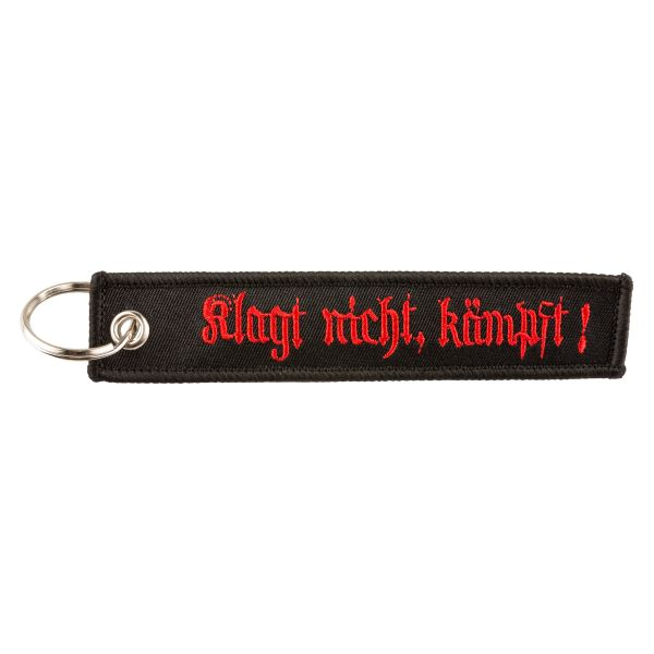 Porte-clés Klagt nicht Kämpft