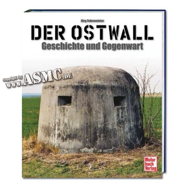 Livre Der Ostwall: Geschichte und Gegenwart